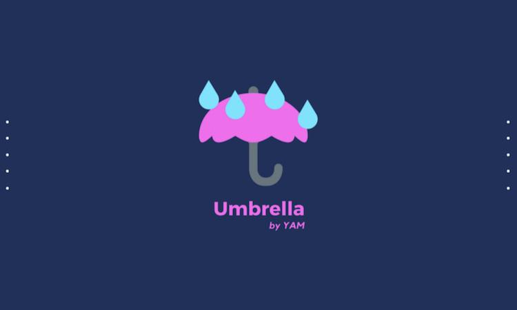 还记得红薯(YAM)吗?3分钟了解它的保险协议Umbrella Protocol